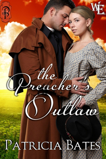 The Preacher's Outlaw by Patricia Bates