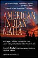 american indian mafia