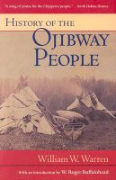 History of the Ojibway People by William W Warren