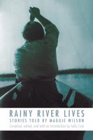 Rainy River Lives by Maggie Wilson