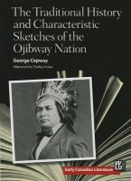 The Characteristic Sketches of the Ojibway Nation by George Copway