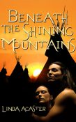 Beneath the Shining Mountains