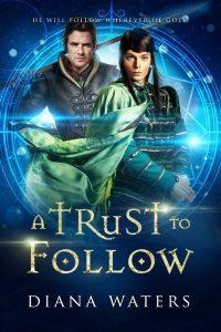 1- A Trust to Follow