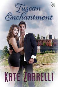 Bookcover_Tuscan Enchantment_Zarrelli - Katherine Mezzacappa