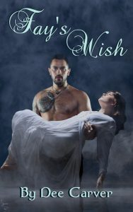 Dee Carver - Cover - Fays Wish Cover Final_375x600