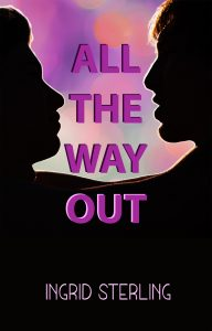 All The Way Out - Sterling, Ingrid