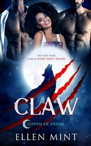 Claw by Ellen Mint